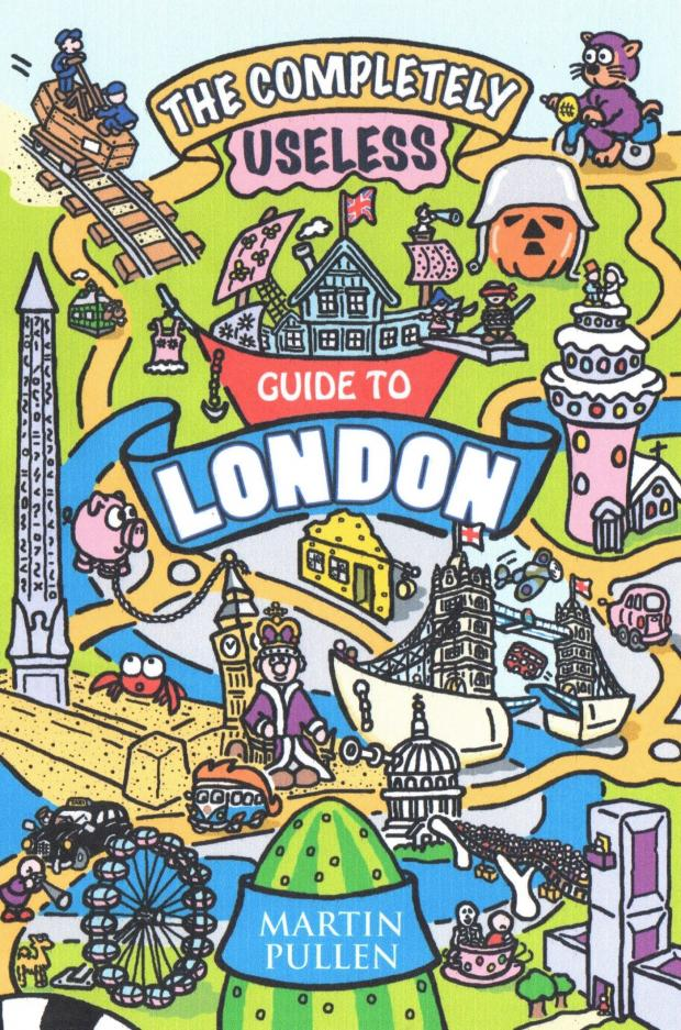 Sutton Guardian: The Completely Useless Guide to London, by Martin Pullen