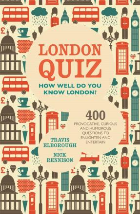 The questions are taken from London Quiz - How Well Do You Know London?