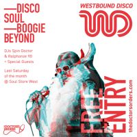 Westbound Disco - Launch Party - Soul Store West, London - Sat 29th July