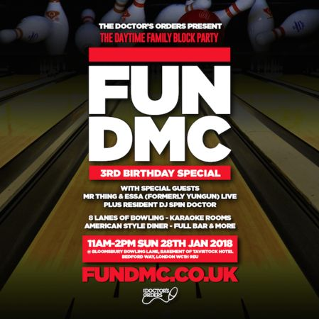 FUN DMC - The Daytime Family Block Party - 3rd Bday - Bloomsbury Bowling