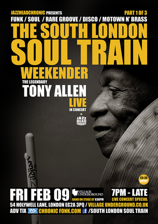 The South London Soul Train Weekender Part 1 - Tony Allen Live In Concert