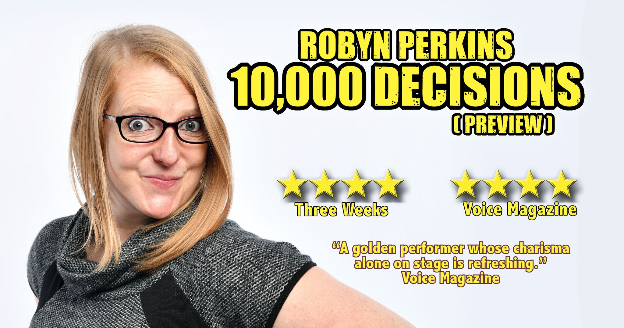 Robyn Perkins: 10,000 Decisions (Preview)